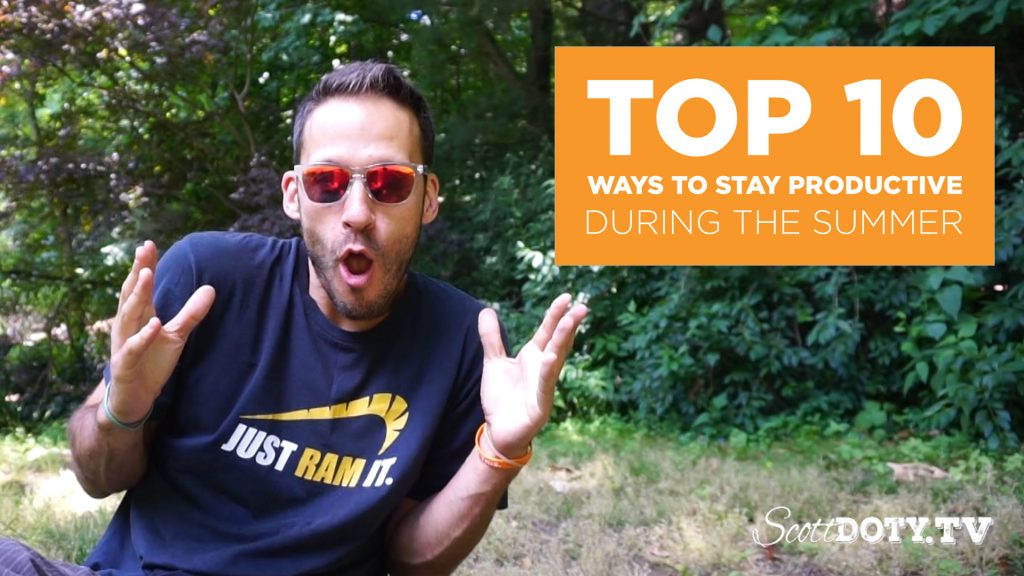 Scott Doty top 10 ways to stay productive photo