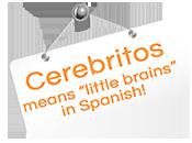 Cerebritos Spanish for children